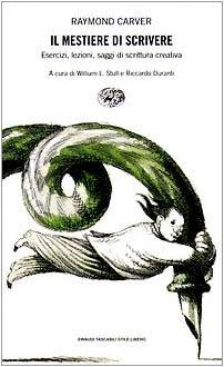 9788806143497: Il mestiere di scrivere. Esercizi, lezioni, saggi di scrittura creativa (Einaudi. Stile libero)