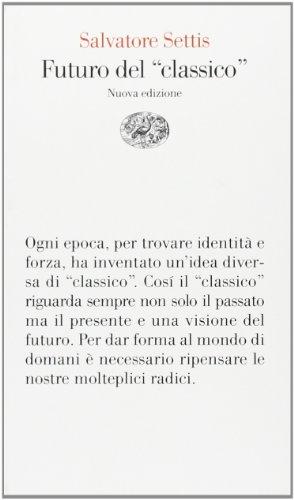 9788806143800: Futuro del «classico» (Vele)
