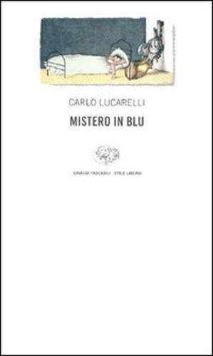 9788806147433: Mistero in blu (Einaudi. Stile libero)
