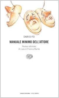 9788806147754: Einaudi: Manuale Minimo Dell'Attore (Stile libero) (Italian Edition)