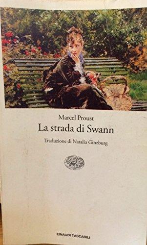 La strada di Swann. Traduzione di Natalia: Marcel Proust