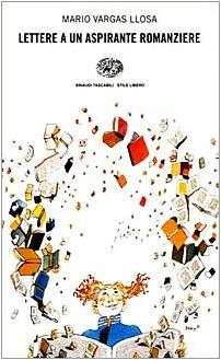 9788806149369: Lettere a un aspirante romanziere (Einaudi. Stile libero)