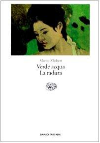 9788806149444: Verde Acqua -LA Radura (Letteratura) (Italian Edition)