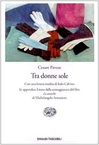 9788806149895: Tra Donne Sole (Einaudi tascabili) (Spanish Edition)