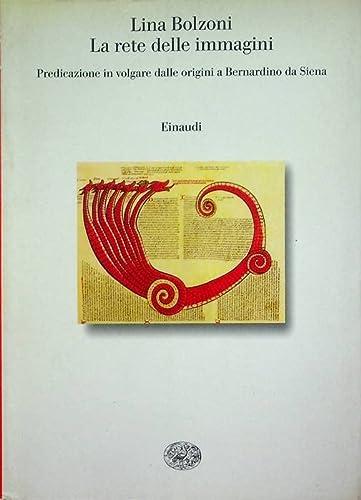 La rete delle immagini - Predicazione in: Lina Bolzoni