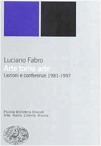 9788806153632: Arte torna arte. Lezioni e Conferenze 1981-1997
