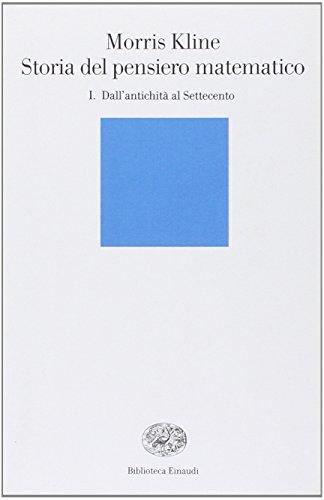 9788806154172: Storia del pensiero matematico vol. 1 - Dall'Antichità al Settecento