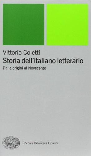9788806154332: Storia dell'italiano letterario. Dalle origini al Novecento