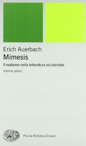 Mimesis. Il realismo nella letteratura occidentale (Paperback): Erich Auerbach