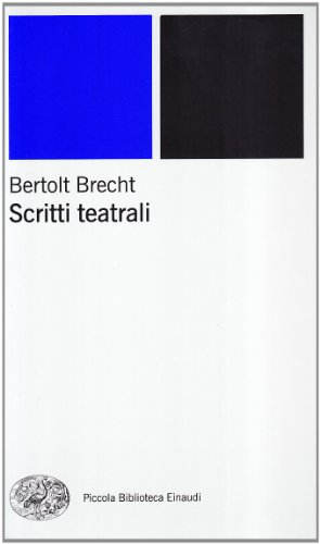 Scritti teatrali (9788806158125) by Brecht, Bertolt