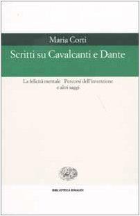 Scritti Su Cavalcanti E Dante (8806158988) by Maria Corti