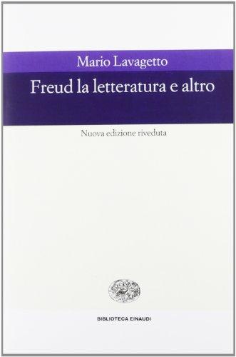 9788806159016: Freud. La letteratura e altro