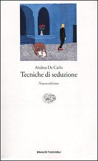 Tecniche Di Seduzione: De Carlo, Andrea