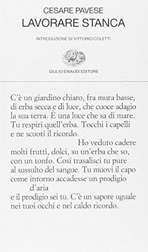 Lavorare Stanca (Paperback): Cesare Pavese