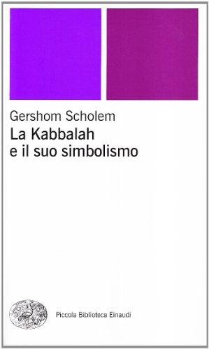 9788806159849: La kabbalah e il suo simbolismo