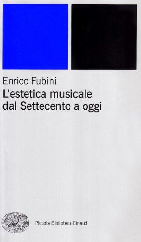 L'estetica musicale dal Settecento a oggi: Enrico Fubini
