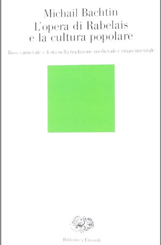 9788806160609: L'opera di Rabelais e la cultura popolare (Biblioteca Einaudi)