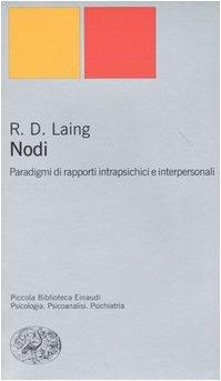 9788806166199: Nodi. Paradigmi di rapporti intrapsichici e interpersonali