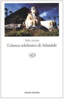 9788806166892: L'Elenco Telefonico DI Atlantide (Italian Edition)