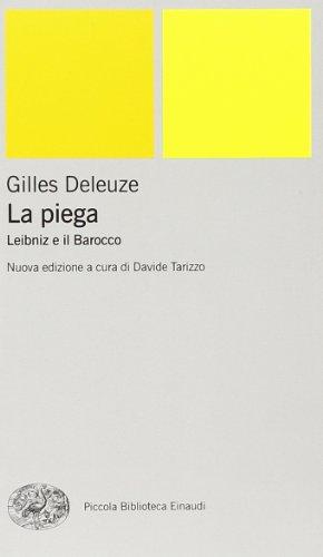 9788806167349: La piega. Leibniz e il barocco