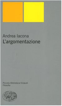 9788806168377: L'argomentazione (Piccola biblioteca Einaudi. Nuova serie)