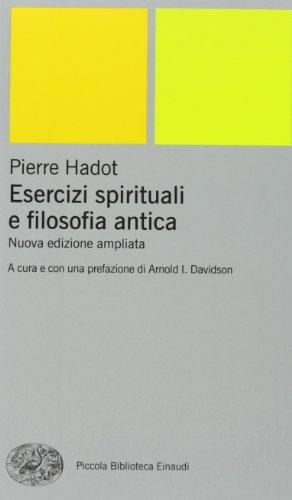9788806168797: Esercizi spirituali e filosofia antica