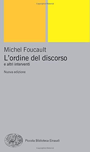 L'ORDINE DEL DISCORSO E ALTRI INTERVENTI: FOUCAULT MICHEL