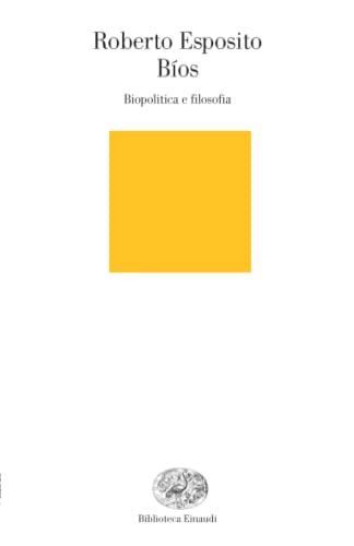 9788806171742: Bíos. Biopolitica e filosofia