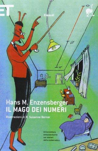 Il mago dei numeri. Un libro da: Enzensberger, Hans Magnus