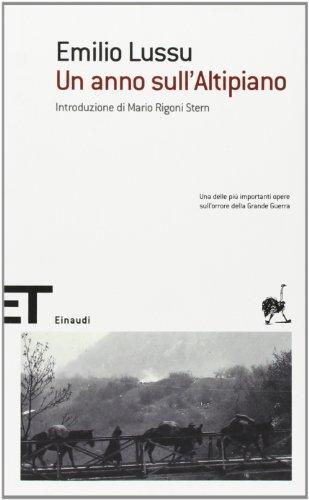 9788806173142: Un anno sull'altipiano (Einaudi tascabili. Scrittori)