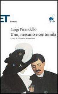 9788806174156: UNO, Nessuno E Centomila (Italian Edition)