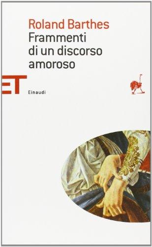 9788806174316: Frammenti DI UN Discorso Amoroso (Italian Edition)