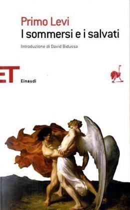 I Sommersi E I Salvati (Tascabili - Scrittori) (8806174487) by Levi, Primo