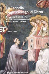 9788806174613: La Cappella degli Scrovegni di Giotto. Ediz. italiana e inglese. Con DVD (Einaudi tascabili. Saggi)
