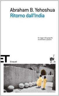 Ritorno Dall'India (Italian Edition) (9788806174934) by Avraham B Yehoshua