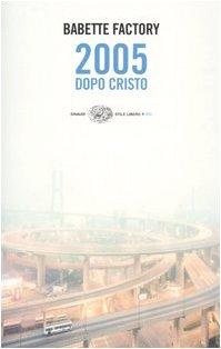 9788806176198: 2005 Dopo Cristo (Italian Edition)