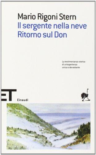 Il sergente nella neve-Ritorno sul Don: Rigoni Stern, Mario
