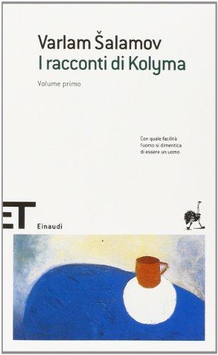 9788806177348: I racconti della Kolyma (Einaudi tascabili. Scrittori)