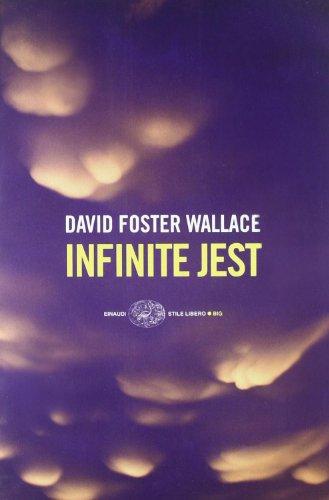 Infinite Jest (Italian Edition) - Wallace David Forster