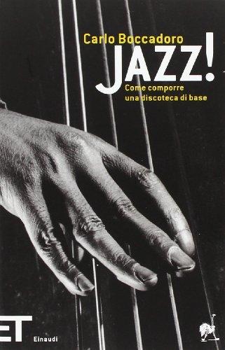 9788806179113: Jazz! Come comporre una discoteca di base