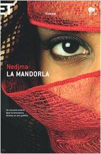 La mandorla - Nedjma
