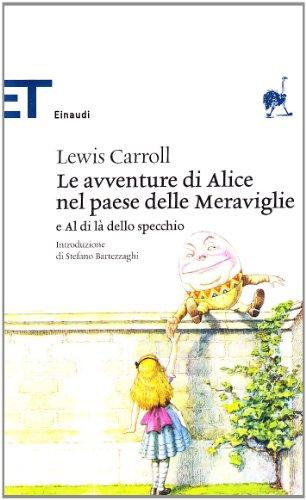Le Avventure DI Alice Nel Paese Delle Meraviglie (Italian Edition) - Carroll, Lewis.