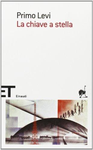 La Chiave a Stella (Italian Edition) - Primo Levi