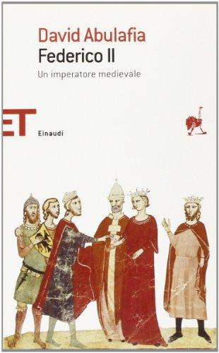 Federico II - Abulafia, David