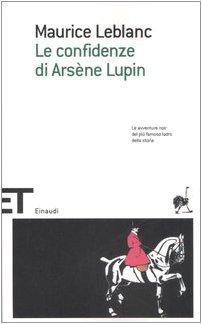 9788806181895: Le confidenze di Arsène Lupin