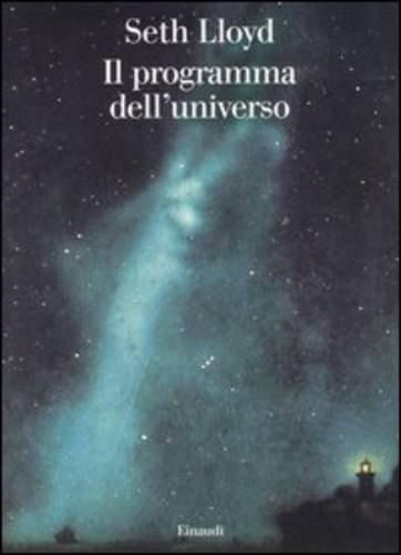 9788806181918: Il programma dell'universo (Saggi)