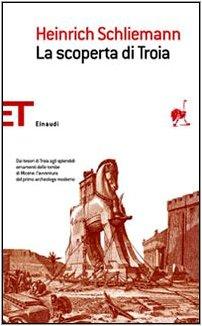 La scoperta di Troia (Paperback): Heinrich Schliemann
