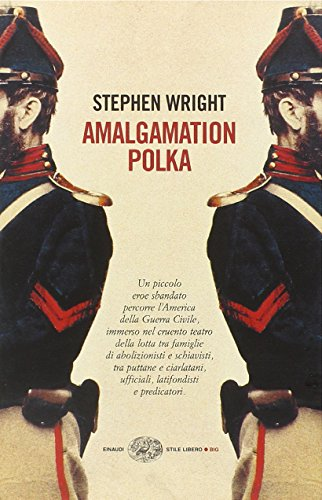 Amalgamation polka (9788806183554) by Stephen Wright