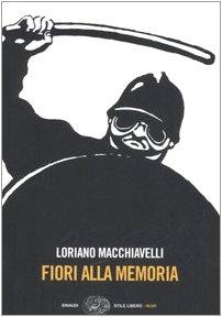 Fiori alla memoria - Loriano Macchiavelli