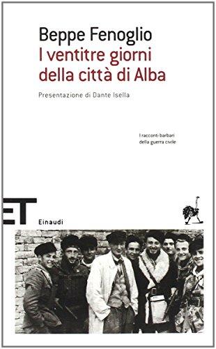 9788806183721: I ventitré giorni della città di Alba (Einaudi tascabili. Scrittori)